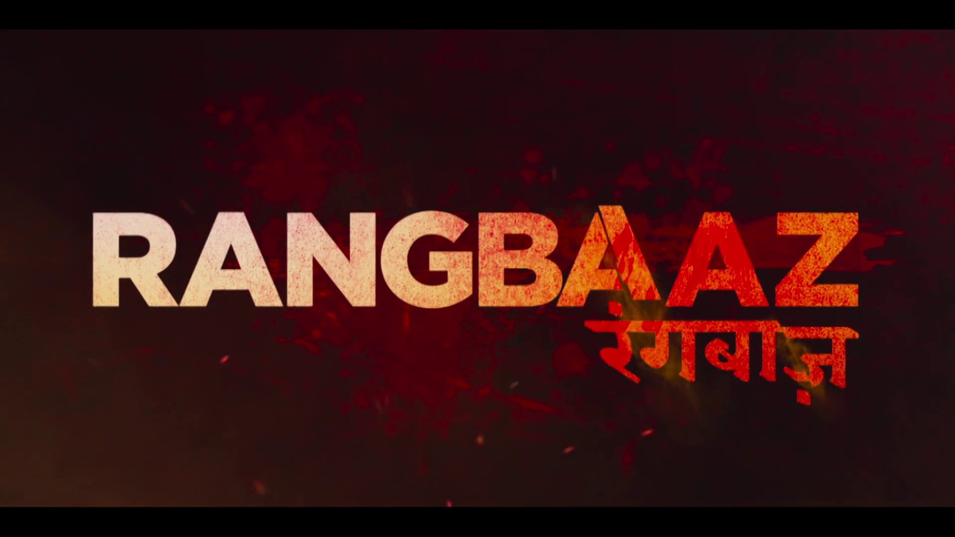 Rangbaaz (2018) Complete Season - 1080p - WEB DL - AVC - AAC-Zee5 Exclusive