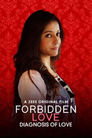 Forbidden Love And Diagnosis Of Love (2020) 1080p WEB-DL H264 AAC ESUB-DUS Exclusive