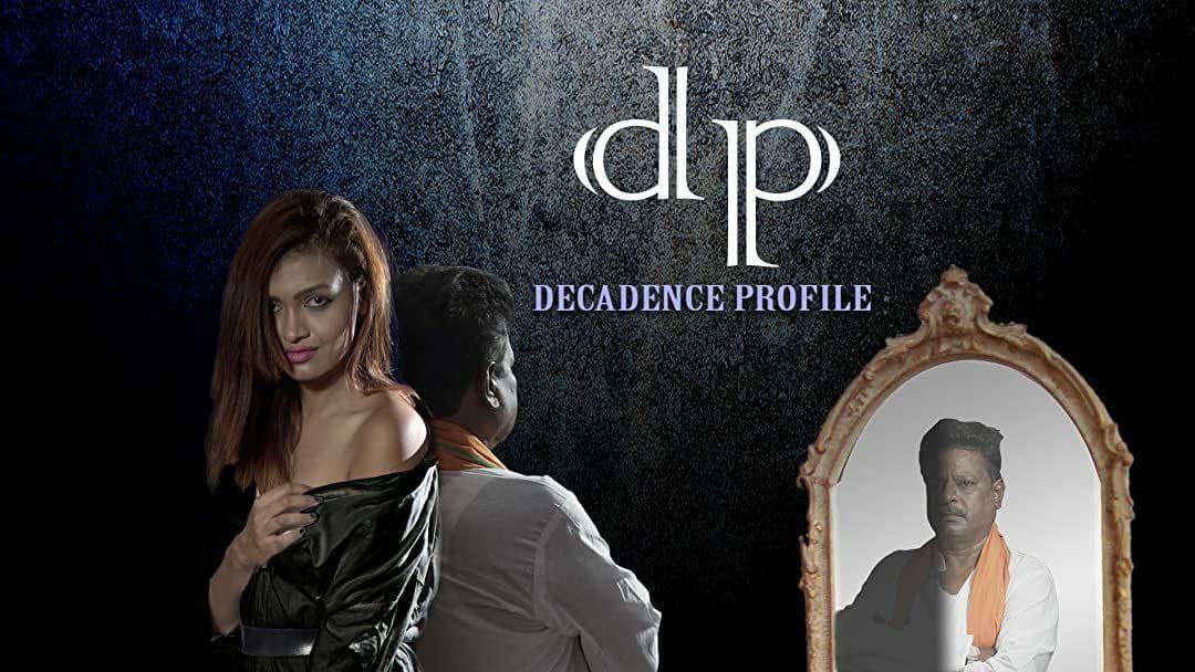 DP aka Decadence Profile (2021) Hindi AMZN WEB-DL x264 AAC Esub